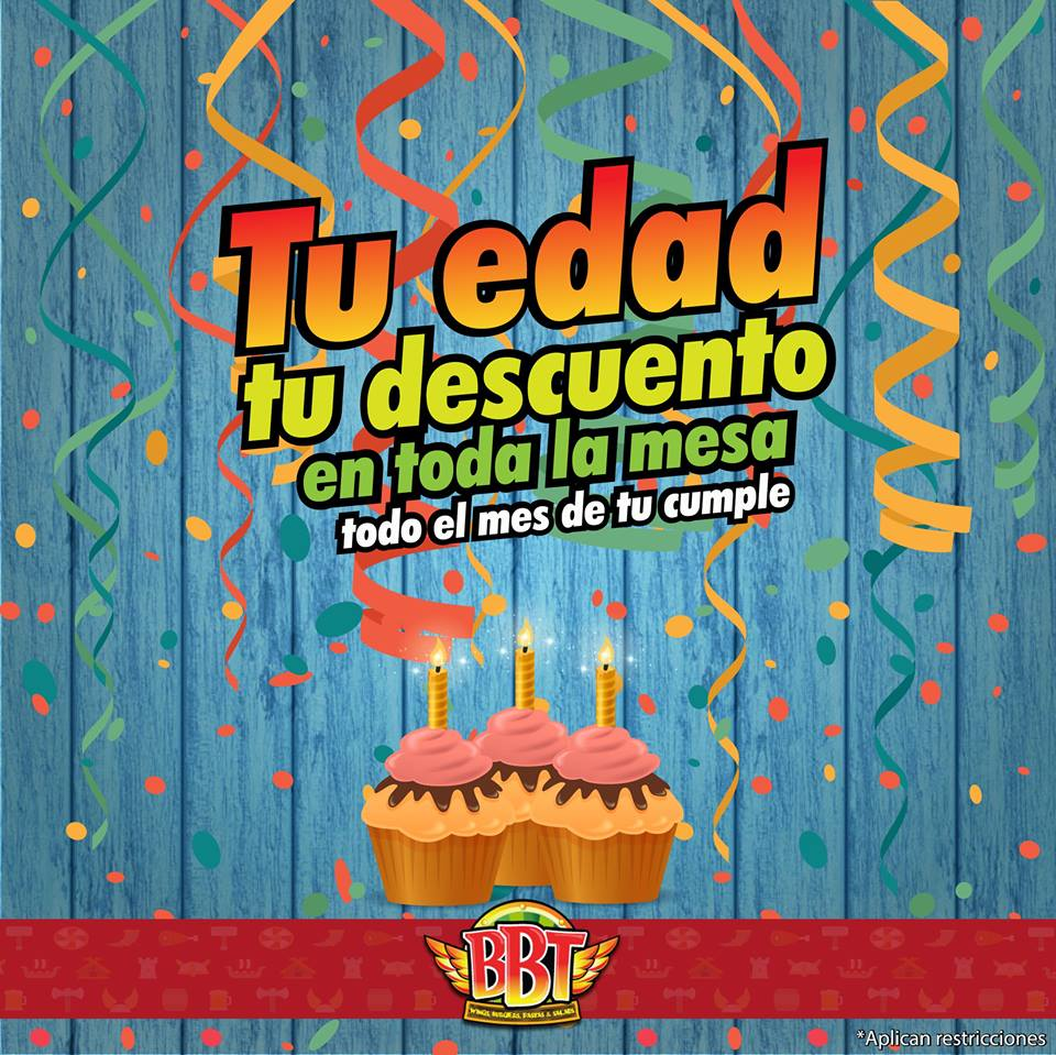 bbt-restaurant-merida-promocion-de-cumpleaños-tu-edad-tu-descuento